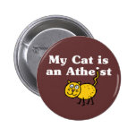 My Cat Is An Atheist Pins