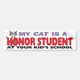 My Cat Is an Honor Student Bumper Sticker