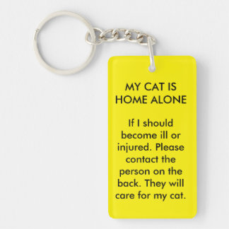 My Cat is Home Alone Double Sided Key Chain