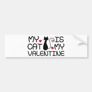 My Cat Is My Valentine Bumper Sticker