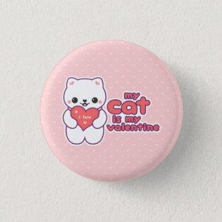 My Cat is my Valentine Button