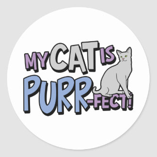 My Cat Is Purr-fect Round Stickers