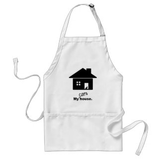 My Cat's House Funny Saying Apron Standard Apron