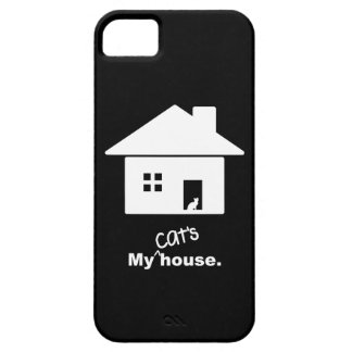 My Cat's House Funny Saying iPhone 5 Phone Case