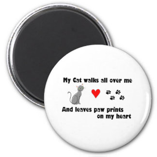 My cat walks all over me magnet