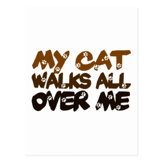 My Cat Walks All Over Me Postcard