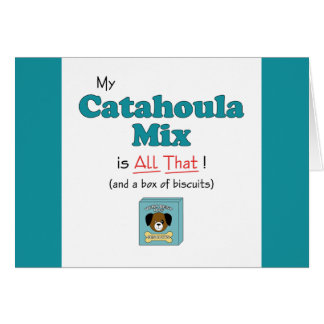 My Catahoula Mix is All That! Card