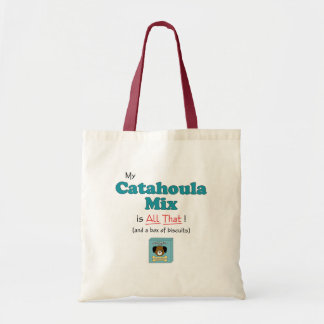 My Catahoula Mix is All That! Tote Bag