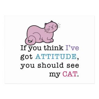 My Cat's Attitude Funny Cat Postcard