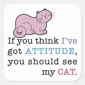 My Cat's Attitude Funny Cat Square Stickers