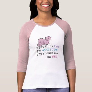 My Cat's Attitude Funny Cat T-shirt