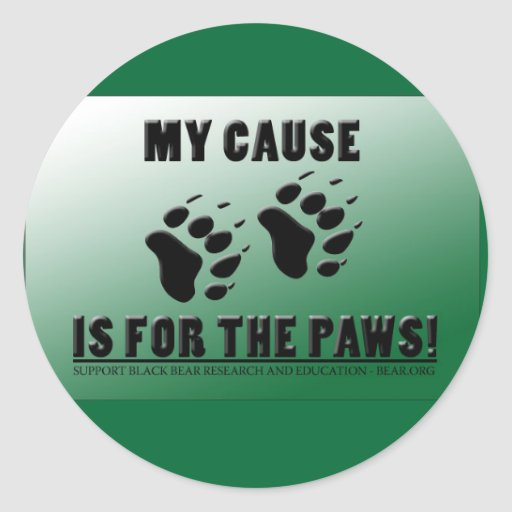 My Cause is for the Paws! Stickers