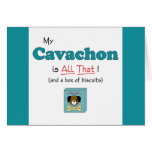 My Cavachon is All That! Cards