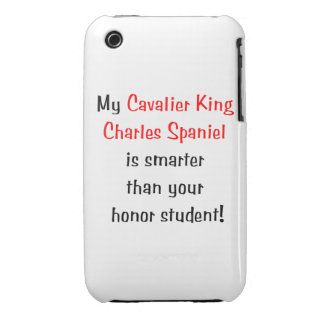 My Cavalier King Charles Spaniel is smarter.. Case-Mate iPhone 3 Case