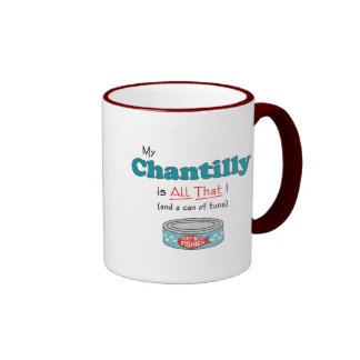 My Chantilly is All That! Funny Kitty Mug