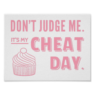 My Cheat Day Pink Cupcake Diet Humor Poster