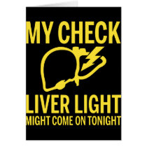 my check liver light might come on tonight cancer card