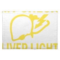 my check liver light might come on tonight cancer cloth placemat