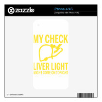 my check liver light might come on tonight cancer decal for iPhone 4