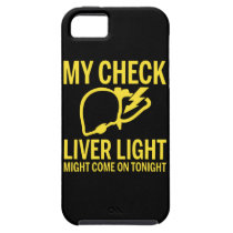 my check liver light might come on tonight cancer iPhone SE/5/5s case