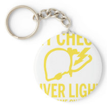 my check liver light might come on tonight cancer keychain