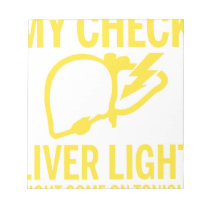 my check liver light might come on tonight cancer notepad