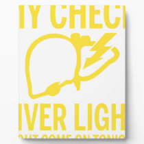 my check liver light might come on tonight cancer plaque