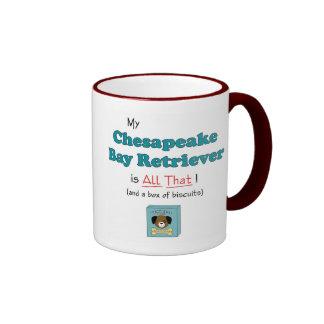 My Chesapeake Bay Retriever is All That! Ringer Coffee Mug