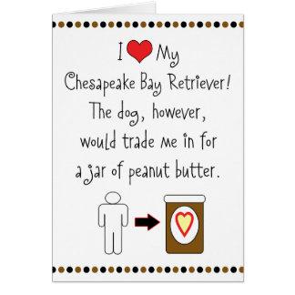 My Chesapeake Bay Retriever Loves Peanut Butter Card