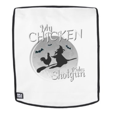 My Chicken Rides Shotgun Halloween Pet Gifts Backpack