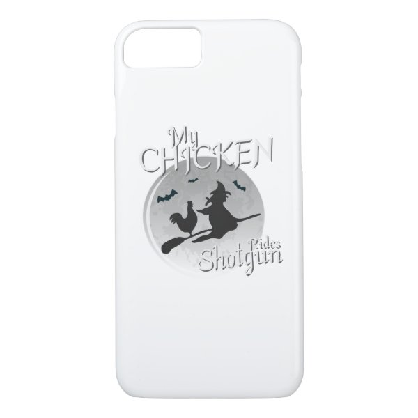 My Chicken Rides Shotgun Halloween Pet Gifts iPhone 8/7 Case