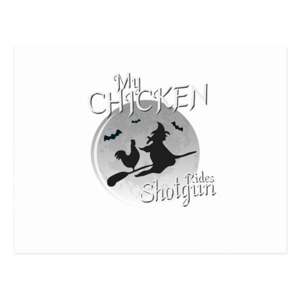 My Chicken Rides Shotgun Halloween Pet Gifts Postcard