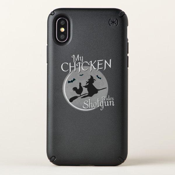 My Chicken Rides Shotgun Halloween Pet Gifts Speck iPhone X Case