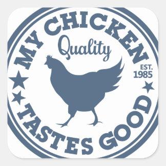 My Chicken Tastes Good Square Sticker