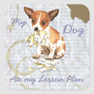 My Chihuahua Ate My Lesson Plan Square Sticker