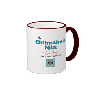 My Chihuahua Mix is All That! Ringer Mug