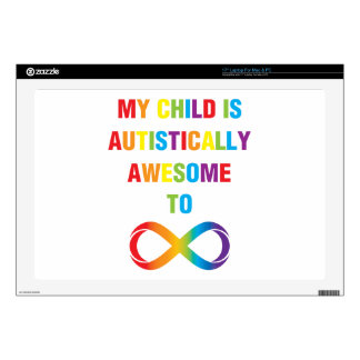 "My Child Autistically Awesome Infinity 17"" Laptop Skin"