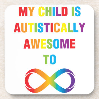 My Child Autistically Awesome Infinity Beverage Coaster