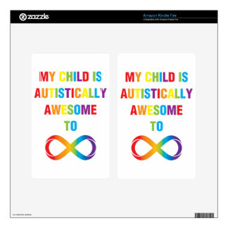 My Child Autistically Awesome Infinity Decal For Kindle Fire