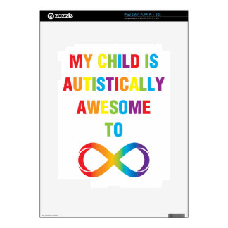 My Child Autistically Awesome Infinity Decal For The iPad 2