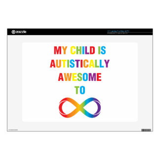 My Child Autistically Awesome Infinity Laptop Decal