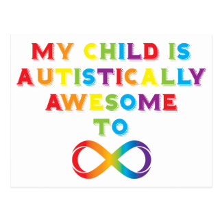 My Child Autistically Awesome Infinity Postcard