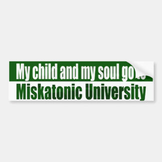 My Child Goes To Miskatonic Car Bumper Sticker