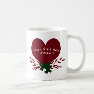 my child has autism coffee mug