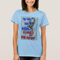 My Child Has Autism...What's Your Excuse? T-Shirt