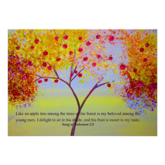 My Child is Like an apple tree among the trees Poster