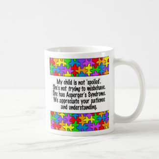 My Child Is Not Spoiled Coffee Mug