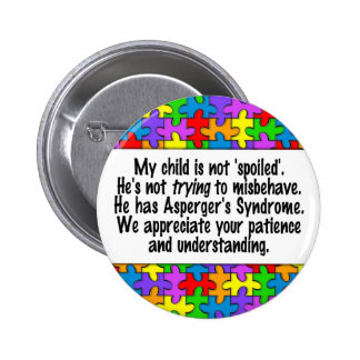 My Child Is Not Spoiled Pinback Button