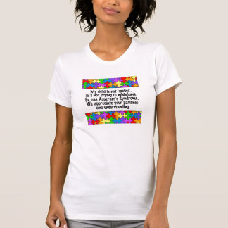 My Child Is Not Spoiled Tee Shirt
