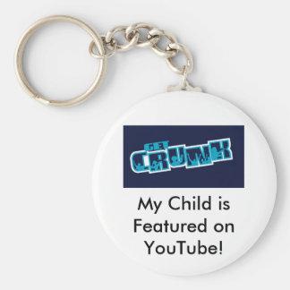My Child is on YouTube- Key Chain! Basic Round Button Keychain